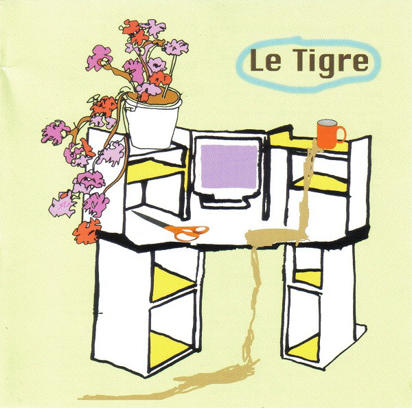 Le Tigre, From the Desk of Mr. Lady. 2000.